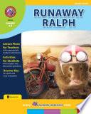 Runaway Ralph  Novel Study