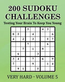 200 Sudoku Challenges   Very Hard   Volume 5