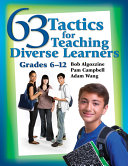 63 Tactics for Teaching Diverse Learners  Grades 6 12