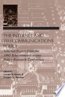 The Internet and Telecommunications Policy