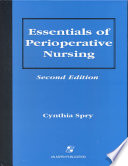"""Essentials of Perioperative Nursing"" by Cynthia Spry"