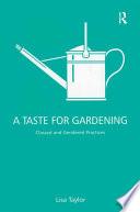 A Taste for Gardening