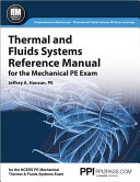 Thermal and Fluids Systems Reference Manual for the Mechanical PE Exam Book