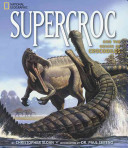 Supercroc and the Origin of Crocodiles