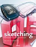 Sketching  : Zeichentechniken für Produktdesigner
