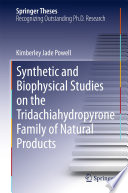 Synthetic and Biophysical Studies on the Tridachiahydropyrone Family of Natural Products Book