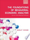 The Foundations of Behavioral Economic Analysis
