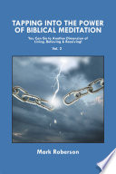 Tapping into the Power of Biblical Meditation