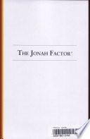 The Jonah Factor