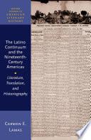 The Latino Continuum and the Nineteenth Century Americas