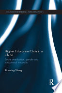 Higher Education Choice in China