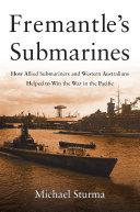 Fremantle's Submarines