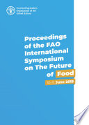Proceedings of the FAO International Symposium on The Future of Food Book