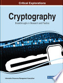 Cryptography  Breakthroughs in Research and Practice