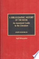 A Bibliographic History of the Book