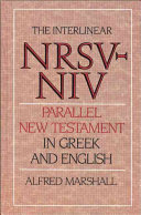 The Interlinear NRSV NIV Parallel New Testament in Greek and English