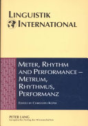 Meter, Rhythm, and Performance