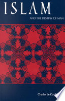 Islam and the destiny of man charles le gai eaton gai eaton islam and the destiny of man fandeluxe Gallery