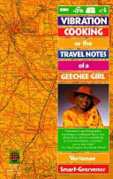 Vibration Cooking, Or, The Travel Notes of a Geechee Girl