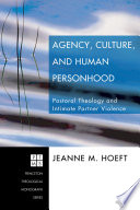 Agency  Culture  and Human Personhood