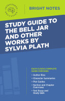 Study Guide to The Bell Jar and Other Works by Sylvia Plath