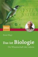Das ist Biologie: Die Wissenschaft des Lebens