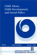 Child Abuse  Child Development  and Social Policy Book
