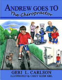 Andrew Goes to the Chiropractor