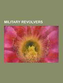 Military Revolvers