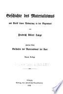 Geschichte des Materialismus und Kritik seiner Bedeutung in der Gegenwart: Buch. Geschichte des Materialismus seit Kant