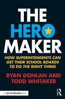 The Hero Maker