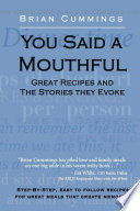 You Said A Mouthful: Great Recipes and the Stories They Evoke