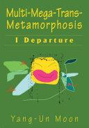 Multi-Mega-Trans-Metamorphosis [Pdf/ePub] eBook