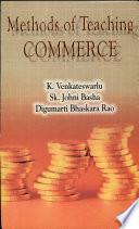 """""""Methods of Teaching Commerce"""" by K. Venkateswarlu"""