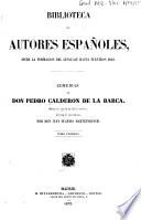 Comedias de Don Pedro Calderon de la Barca  , Band 1;Band 7