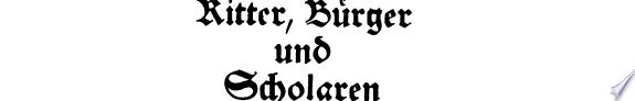 Ritter  B  rger und Scholaren