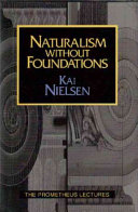 Naturalism Without Foundations Book