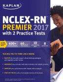 Nclex Rn Premier 2017 With 2 Practice Tests
