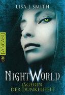 Night World - Jägerin der Dunkelheit