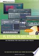 FL-Studio in der Praxis