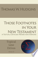 Those Footnotes In Your New Testament Book