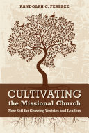 Cultivating the Missional Church