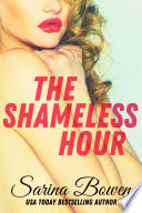 """The Shameless Hour: The Ivy Years #4"" by Sarina Bowen, Tina Anderson"