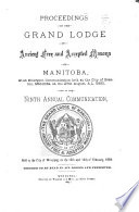 Proceedings of the M. W. Grand Lodge of Manitoba, Ancient, Free and Accepted Masons