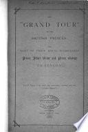 The  grand tour  of the British princes  the visit of prince Albert Victor and prince George to Ceylon