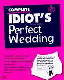 The Complete Idiot's Guide to the Perfect Wedding Pdf/ePub eBook