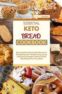 Essential Keto Bread Cookbook