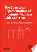 The Structural Representation of Proximity Matrices with MATLAB