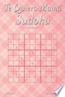 Te Quiero Mamá Sudoku - 276 Puzzles
