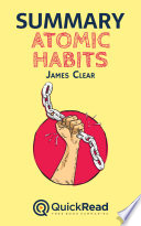 Summary of    Atomic Habits    by James Clear   Free book by QuickRead com